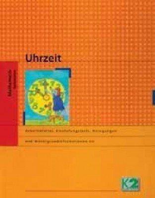 'Sachrechnen Uhrzeit' von K2 Publisher - 40 Seiten Lernmaterial für das 1.-4. Schuljahr (Kopiervorlagen, Tests)
