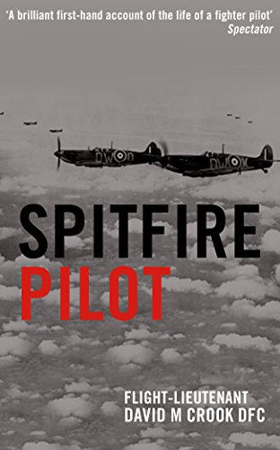Spitfire Pilot: A Personal Account of the Battle of Britain Test