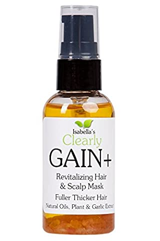 Isabella's Clearly GAIN+. Best Hair Growth Serum Treatment & Thickener. Promotes Hair Growth, Strengthens Root, Follicles with Powerful Vitamins, Jojoba, Garlic & Stinging Nettle extracts. 2 Oz