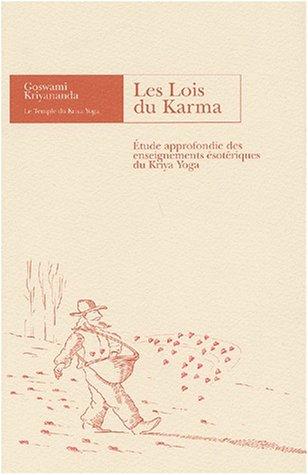 les-lois-du-karma-etude-approfondie-des-enseignements-sotriques-du-kriya-yoga