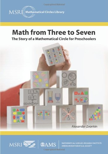Math from Three to Seven (MSRI Mathematical Circles Library) por Alexander Zvonkin