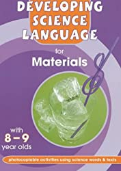 Developing Science Language for Materials with 8 -9 Year Olds