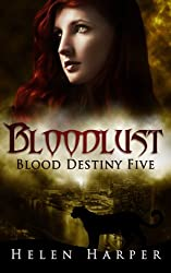 Bloodlust (Blood Destiny Book 5) (English Edition)