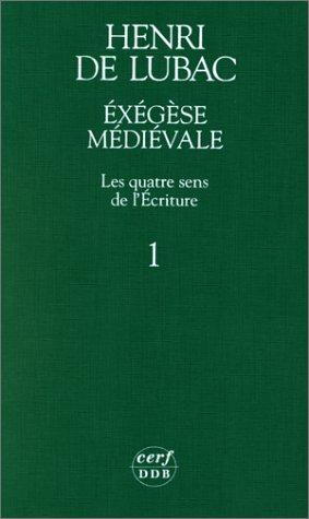 Exegese Medievale par Lubac Henri