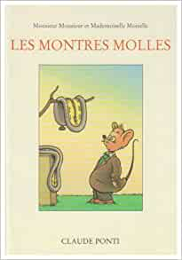 Amazon.fr - Les Montres molles - Claude Ponti - Livres