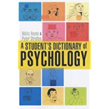 A Student's Dictionary of Psychology 4th Edition (Arnold Publication)
