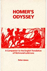 "Homer's ""Odyssey"": A Companion to the English Translation of Richmond Lattimore (Classics companions) Paperback"
