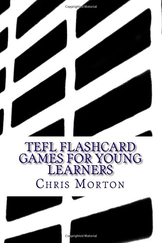 TEFL Flashcard Games for Young Learners
