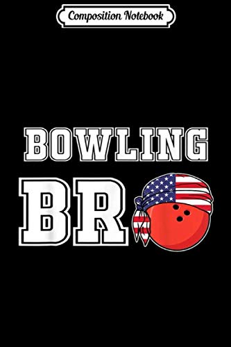Composition Notebook: Mens Bowling Bro Jersey Gift for Brothers of Bowler & Teams Journal/Notebook Blank Lined Ruled 6x9 100 Pages