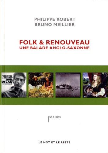 Folk & renouveau : Une balade anglo-saxonne par Philippe Robert, Bruno Meillier