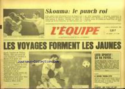 EQUIPE (L') [No 12306] du 02/12/1985 - LES VOYAGES FORMENT LES JAUNES - THILISSI - NANTES - BASTIA - BOXE - CHAMPIONNAT D'EUROPE - SKOUMA BAT ENRICO SCACCHIA.