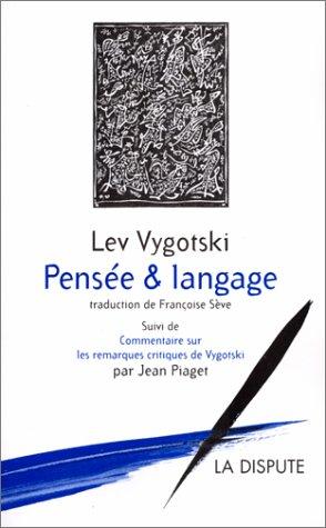 Pensée et langage par Lev Semenovitch Vygotski