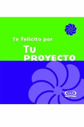 Descargar Libro Te felicito por tu proyecto / Congratulations for Your Project de Lidia Maria Riba