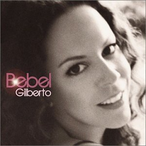 "Afficher ""Bebel Gilberto"""