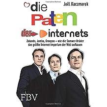 Die Paten des Internets: Zalando, Jamba, Groupon – wie die Samwer-Brüder