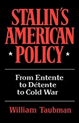 Stalin's Amer Policy: From Entente to Detente to Cold War