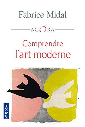 Comprendre l'art moderne par Fabrice MIDAL