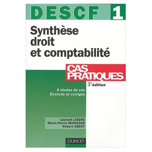 DESCF, numéro 1 : Synthèse droit et comptabilité : Cas pratiques