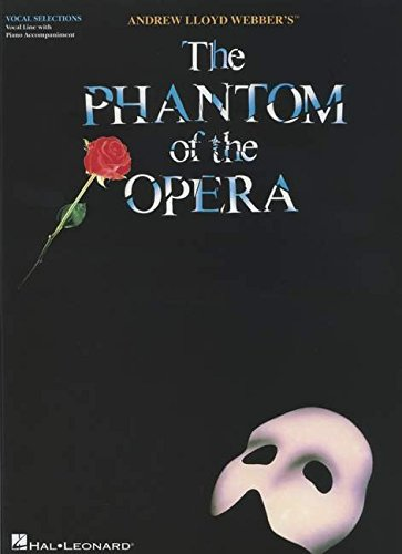 The phantom of the opéra (Vocal Selections)