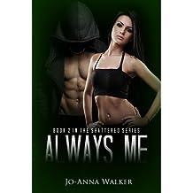 Walker, Jo-Anna [ Always Me ] [ ALWAYS ME ] Oct - 2013 { Paperback }