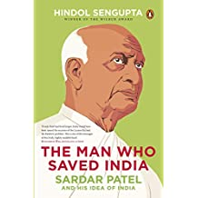The Man Who Saved India
