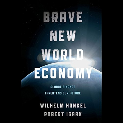 Brave New World Economy  Audiolibri