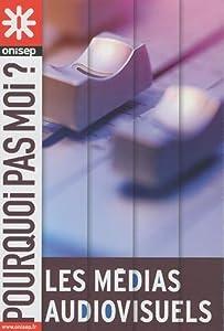 """Afficher """"Les médias audiovisuels"""""""