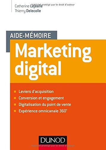 Aide mémoire - Marketing digital par Catherine Lejealle
