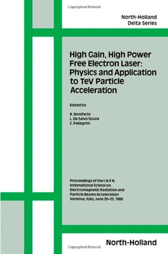 high-gain-high-power-free-electron-laser-physics-and-application-to-tev-particle-acceleration