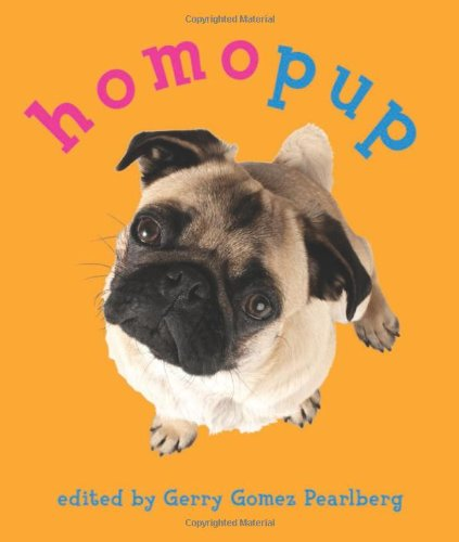 Homopup: Gay and Lesbian Dog Poetry