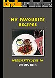My Favorite Recipes: Werkstattküche 10