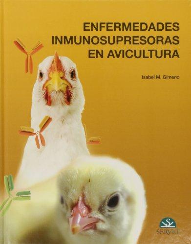 Enfermedades inmunosupresoras en avicultura - Libros de veterinaria - Editorial Servet por Isabel M. Gimeo