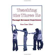 Title: Teaching the Three Rs Through Movement Experiences