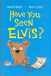Have You Seen Elvis?