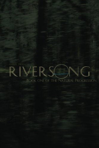 Riversong: Book One of the Natural Progression