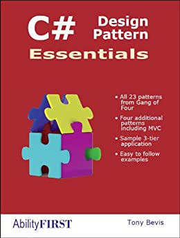 C# Design Pattern Essentials (English Edition) von [Bevis, Tony]