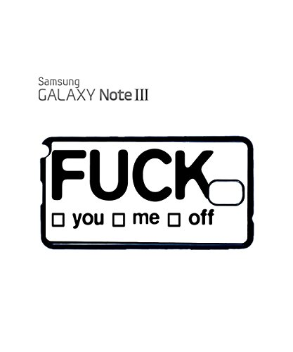 F*ck Me You Off Funny Swearing Friend Joke Joking Mobile Phone Case Samsung Note 3 White Blanc