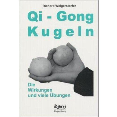 Qi-Gong Kugeln: Die Wirkungen und viele Übungen