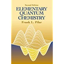 """Elementary Quantum Chemistry, Secon"" (Dover Books on Chemistry)"