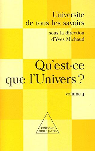 Qu'est-ce que l'Univers ?: (Volume 4)