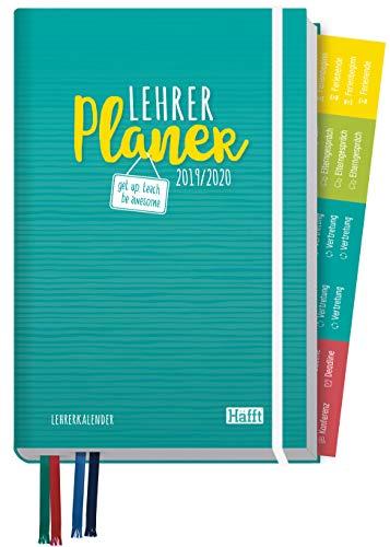 Lehrer-Planer 2019/2020 A5+ [Get up. Teach. Be awesome] Lehrerkalender mit Sprüchen, Stickern und vielen nützlichen Features - smart & gut gelaunt das Schuljahr planen!