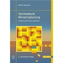 Taschenbuch Versuchsplanung - Produkte und Prozesse optimieren. Mit CD-ROM