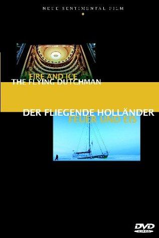 Der Fliegende Holländer - Feuer und Eis -
