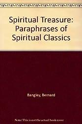Spiritual Treasure: Paraphrases of Spiritual Classics