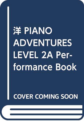 洋 PIANO ADVENTURES LEVEL 2A Performance Book 2nd ED (977036)