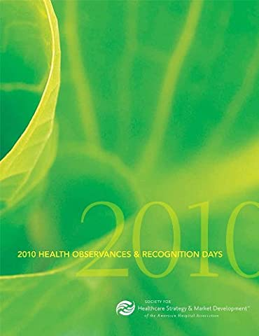 Calendar of Health Observances & Recognition Days 2010