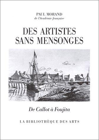 Des artistes sans mensonges : De Callot à Foujita par Paul Maurand