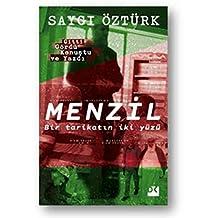 Menzil - Bir Tarikatın İki Yüzü: Gitti Gördü Konuştu ve Yazdı