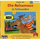 Die Reisemaus - CD / Die Reisemaus in Schweden