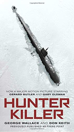 Hunter Killer: Movie Tie-In por George Wallace